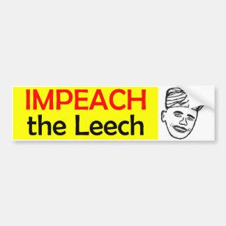 Impeach the Leech Bumper Stickers