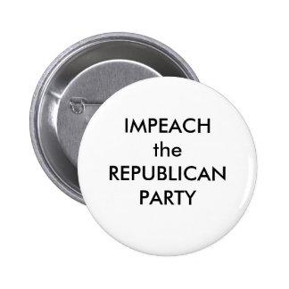 IMPEACH the REPUBLICAN PARTY 6 Cm Round Badge