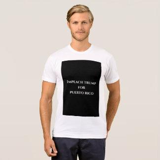 Impeach Trump for Puerto Rico T-Shirt