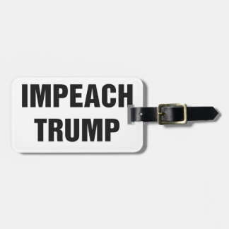 IMPEACH TRUMP LUGGAGE TAG