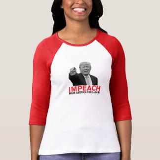 Impeach Trump Make America Free Again! T-Shirt