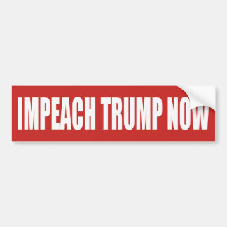 Impeach Trump Now Bumper Sticker