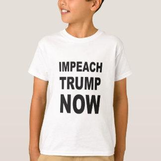 IMPEACH TRUMP NOW T-Shirt