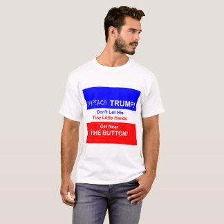 Impeach Trump!  T-Shirt