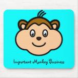 Important Monkey Business Mousepad