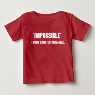 Impossible Baby T-Shirt