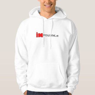 IMpossible, Possible, impossible, Ironman Hoodie