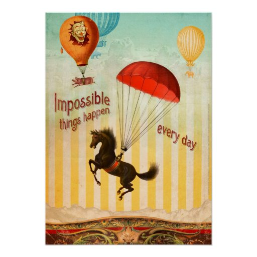 Impossible Things Happen Every Day (Poster)