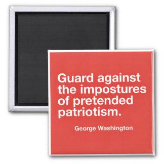 Impostures of Pretended Patriotism Quote Magnet