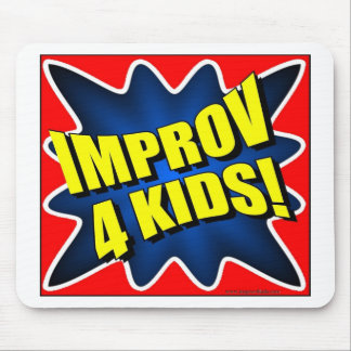 Improv 4 Kids Mouse Pad