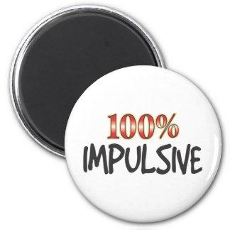 Impulsive 100 Percent Refrigerator Magnet