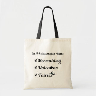 In A Relationship With Mermaids, Unicorns, Fairies Tote Bag