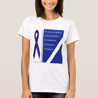 In Acknowledgement In Remembrance In Celebration I T-Shirt