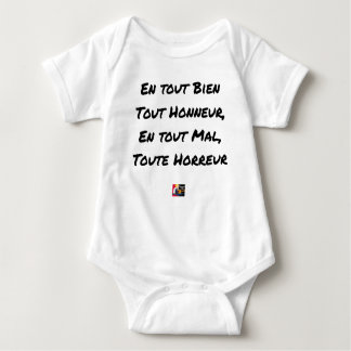 IN ANY GOOD ANY HONOR, ANY EVIL ALL BABY BODYSUIT
