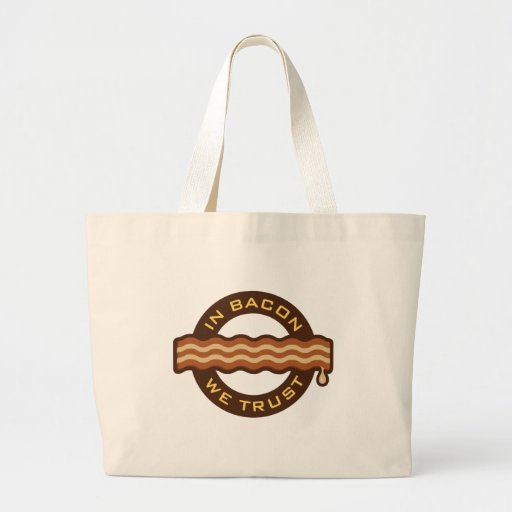 In Bacon We Trust Tote Bag