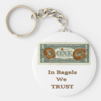 In Bagels We Trust! Basic Round Button Key Ring