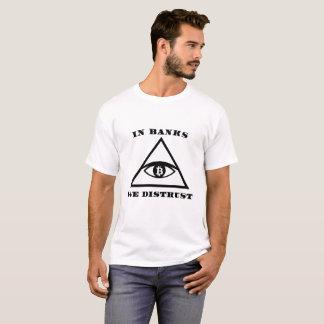 In Banks We Distrust (Bitcoin Design) T-Shirt