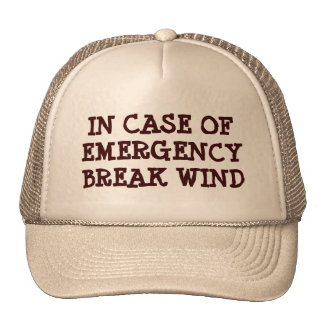 In Case Of Emergency Break Wind Cap