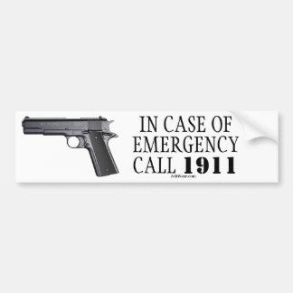 IN CASE OF EMERGENCY CALL 1911 BUMPER STICKER