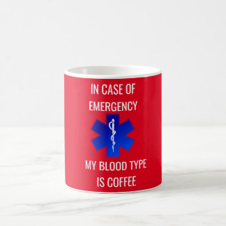 In Case Of Emergency - Coffee cup
