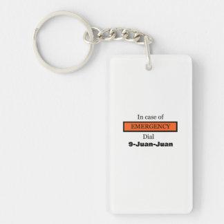 In Case of EMERGENCY Dial 9-Juan-Juan Key Ring