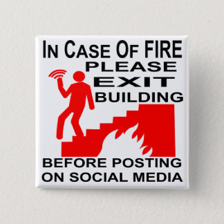 In Case Of Fire Please Exit The Building Before 15 Cm Square Badge