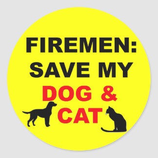 In Case of Fire Save My Dog and Cat Classic Round Sticker