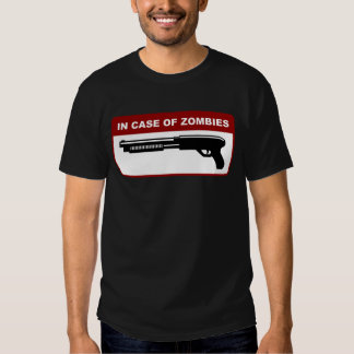 In Case Of Zombies Tshirt
