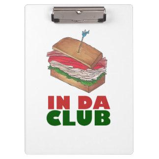 In Da Club Turkey Club Sandwich Funny Foodie Diner Clipboard