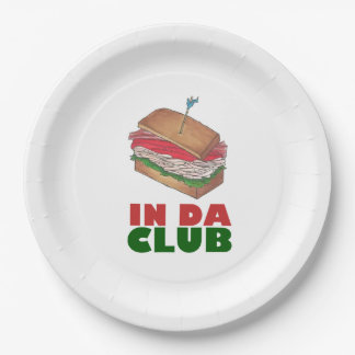 In Da Club Turkey Club Sandwich Funny Foodie Diner Paper Plate
