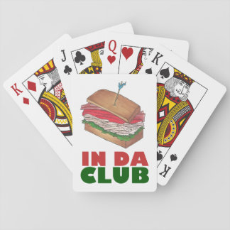 In Da Club Turkey Club Sandwich Funny Foodie Diner Playing Cards
