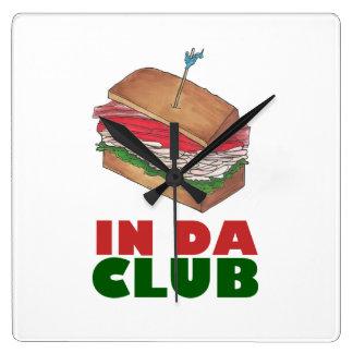 In Da Club Turkey Club Sandwich Funny Foodie Diner Square Wall Clock