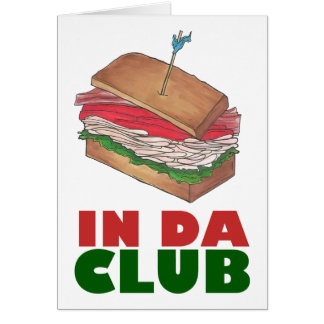 In Da Club Turkey Sandwich Shop Funny Foodie Diner Card