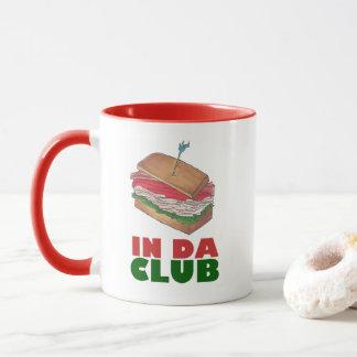 In Da Club Turkey Sandwich Shop Funny Foodie Gift Mug