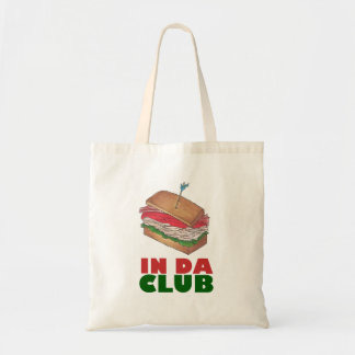 In Da Club Turkey Sandwich Shop Funny Foodie Gift Tote Bag