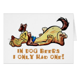 In Dog Beers Greeting Card