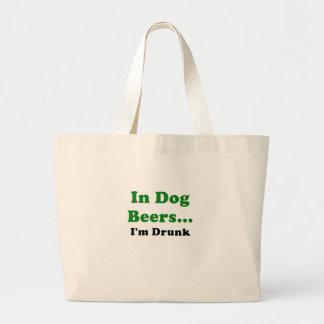 In Dog Beers Im Drunk Tote Bags