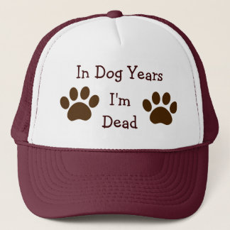 In Dog Years, I'm Dead Hat