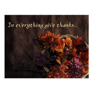 """In Everything Give Thanks"" Cornucopia Postcard"
