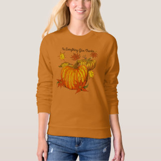 In Everything Give Thanks Sweatshirt