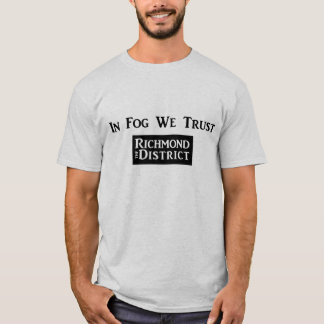 In Fog We Trust - Men's T T-Shirt
