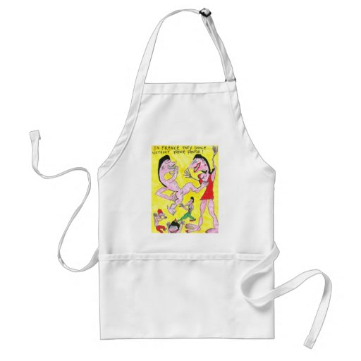 In France Without Pants! Apron