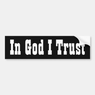 In God I Trust Bumper Sticker