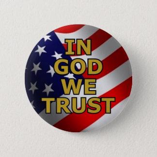 In God We Trust 6 Cm Round Badge