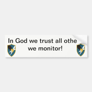 In God We Trust, All Others We Monitor Bumper Sticker