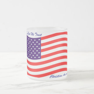 In God We Trust ~ Christian America Frosted Glass Mug
