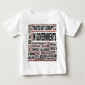 In Government Today Baby T-Shirt