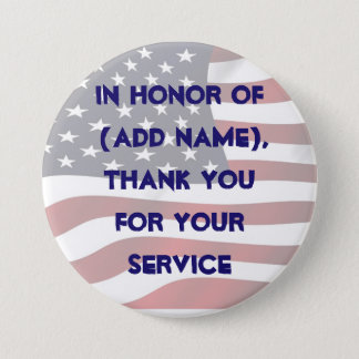 In Honor of your Service Military Button