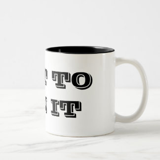 IN IT TO WIN IT Two-Tone COFFEE MUG