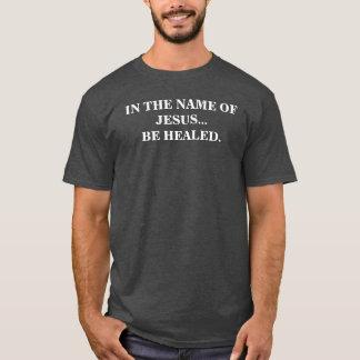 IN JESUS NAME T-Shirt